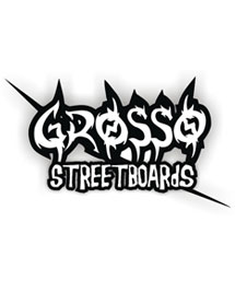 Grosso Streetboards