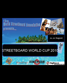 The 2010 World Streetboard Championships